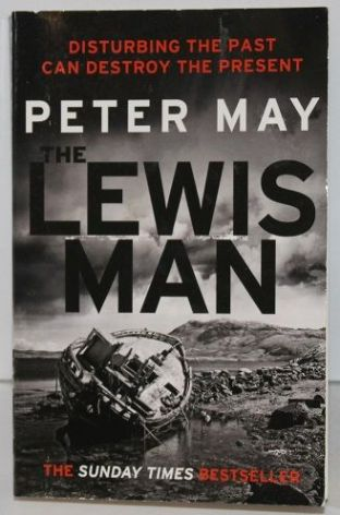 The Lewis Man by Peter May - 9781784295783